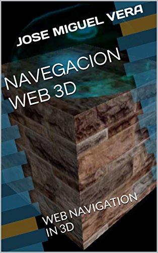 NAVEGACION WEB 3D: WEB NAVIGATION IN 3D