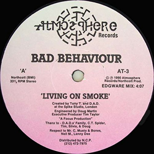 Living On Smoke Bad Behaviour