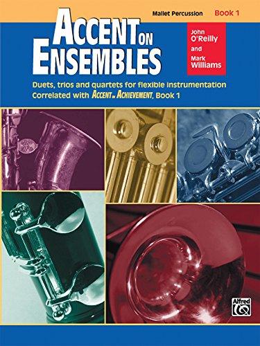 Accent on Ensembles, Book 1 / Mallet Percussion (Accent on Achievement) PDF