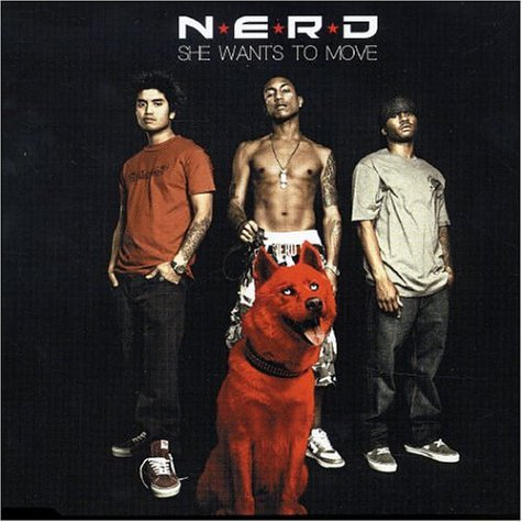 N.E.R.D - She Wants to Move Pt. 1 - Zortam Music