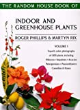 The Random House Book of Indoor and Greenhouse Plants Vol. 1