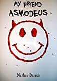 img - for My Friend Asmodeus book / textbook / text book
