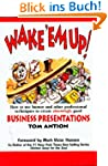 Wake 'em Up: How to Use Humor and Oth...