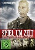 Spiel um Zeit - Das Mädchenorchester in Auschwitz (Playing for Time)