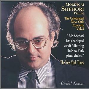The Celebrated New York Concerts, Vol. 2 - Mordecai Shehori