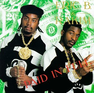 Original album cover of Paid in Full by Eric B. & Rakim