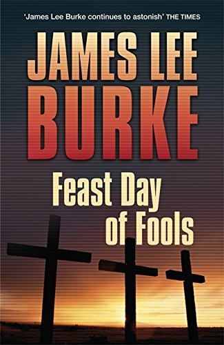 Feast Day of Fools (Hackberry Holland 3)