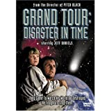 Grand Tour - Disaster in Time ~ Jeff Daniels