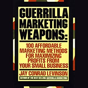 Guerilla Marketing Weapons Audiobook