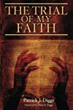img - for The Trial of My Faith book / textbook / text book