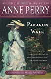 Paragon Walk: A Charlotte and Thomas Pitt Novel (Mortalis) (0345513975) by Perry, Anne