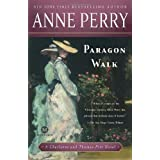 Paragon Walk (Charlotte & Thomas Pitt Novels)by Anne Perry