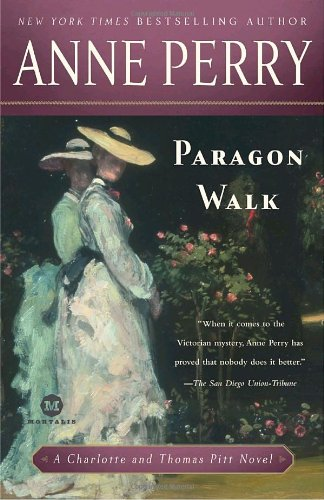 Paragon Walk: A Charlotte and Thomas Pitt Novel