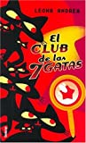 El club de las siete gatas (Spanish Edition)