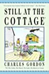 Still at the Cottage: Or the Cabin, t...