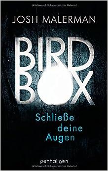 http://ilys-buecherblog.blogspot.de/2015/07/rezension-bird-box-schliee-deine-augen.html
