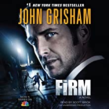 The Firm (       UNABRIDGED) by John Grisham Narrated by Scott Brick