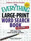 The Everything Large-Print Word Search Book Volume V( 150 Super-Big Word Search Puzzles)[EVERYTHING LARGE PRINT WOR-V05][Paperback]