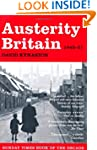 Austerity Britain, 1945-1951 (Tales o...