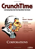 CrunchTime: Corporations (0735551804) by Emanuel, Steven L.