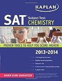 Kaplan SAT Subject Test Chemistry 2013-2014
