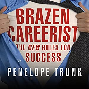 Brazen Careerist Audiobook