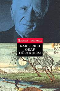 Karlfried Graf Durckheim par Revue Question de