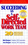 Succeeding as a Self-Directed Work Team