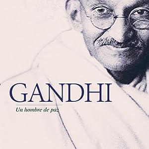 Gandhi [Spanish Edition] Audiobook