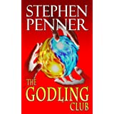 The Godling Club ~ Stephen Penner