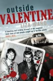 img - for Outside Valentine by Liza Ward (2006-03-02) book / textbook / text book
