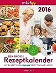 mixtipp: Der gro�e Rezeptkalender 201...