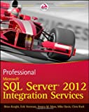 img - for Professional Microsoft SQL Server 2012 Integration Services book / textbook / text book