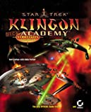 Star Trek: Klingon Academy Official Strategies & Secrets (078212416X) by Farkas, Bart