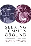 img - for Seeking Common Ground: Public Schools in a Diverse Society book / textbook / text book
