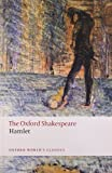 img - for The Oxford Shakespeare: Hamlet (Oxford World's Classics) book / textbook / text book