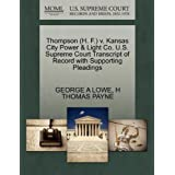 Thompson (H. F.) v. Kansas City Power & Light Co. U.S. Supreme Court Transcript of Record with Supporting Pleadings...