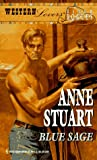 Blue Sage (Western Lovers: Ranch Rogues #2) (0373885024) by Anne Stuart