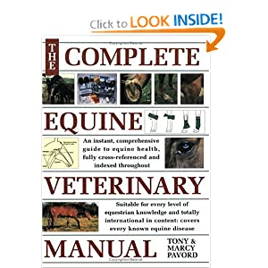 Complete Equine Veterinary Manual: A Comprehensive Guide to Horse Health [Paperback]