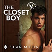 The Closet Boy: Iron Eagle Gym, Book 4   Sean Michael