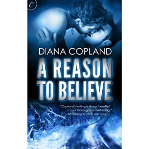A Reason to Believe | [Diana Copland]