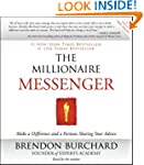 The Millionaire Messenger: Make a Dif...