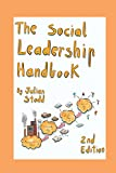 The Social Leadership Handbook Second Edition