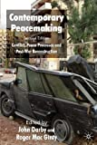 img - for Contemporary Peacemaking: Conflict, Peace Processes and Post-war Reconstruction book / textbook / text book