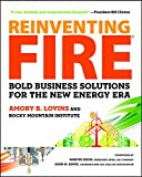 img - for Reinventing Fire: Bold Business Solutions for the New Energy Era by Amory B. Lovins (16-Oct-2013) Paperback book / textbook / text book