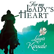 For My Lady's Heart: Medieval Hearts, Book 1 | Laura Kinsale