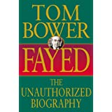 Fayed: The Unauthorized Biographyby Tom Bower
