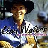 echange, troc Clay Walker - The Platinium Collection : Clay Walker