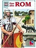 Was ist was, Band 055: Das alte Rom