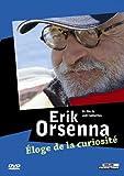 echange, troc Erik Orsenna, éloge de la curiosité